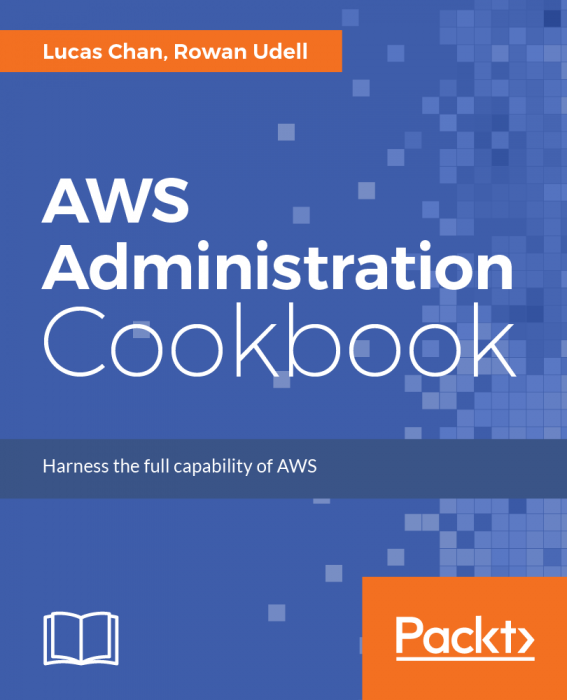 The AWS Administration Cookbook